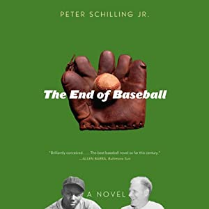 The End of Baseball Audiobook