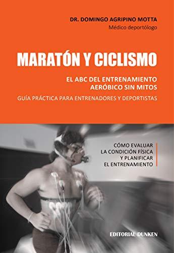 Amazon.com: Maratón y ciclismo. El ABC del entrenamiento ...