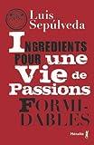 """Afficher """"Ingrédients pour une vie de passions formidables"""""""
