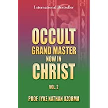 OCCULT GRAND MASTER NOW IN CHRIST VOL. 2: VOL. 2