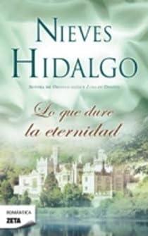 LO QUE DURE LA ETERNIDAD par Hidalgo