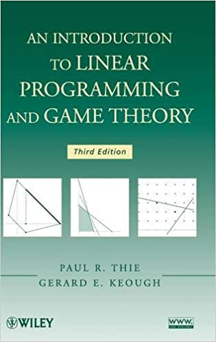 An introduction to linear programming and game theory paul r thie an introduction to linear programming and game theory paul r thie gerard e keough 9780470232866 amazon books fandeluxe Image collections