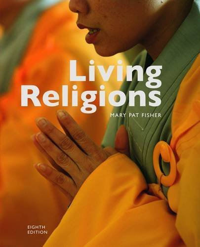 Living Religions. Mary Pat Fisher by Mary Pat Fisher (2011-01-01) (Mary Pat Fisher Living Religions 8th Edition)