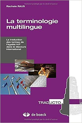 Téléchargements gratuits d'enregistrements de livres audio La terminologie multilingue approche d'archive a la traduction des termes de l'égalité h/f PDF CHM ePub 2804175316 by Rachele Raus