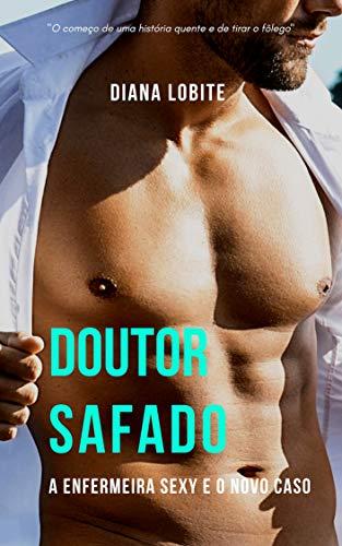 27bd3c580 Amazon.com.br eBooks Kindle  Doutor Safado  A Enfermeira sexy e o ...