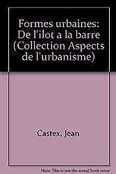 Formes urbaines: De l'ilot a la barre (Collection Aspects de l'urbanisme) (French Edition)