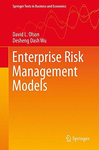 Enterprise Risk Management Models (Springer Texts in Business and (Operations Management Models)