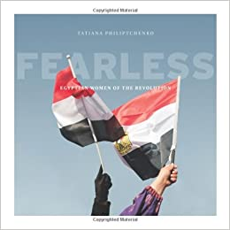 Book Fearless: Egyptian Women of the Revolution