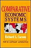Comparative Economic Systems, Carson, Richard L., 0873325826
