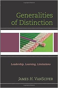 Book Generalities of Distinction: Leadership, Learning, Limitations