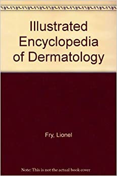 Book Illustrated Encyclopedia of Dermatology