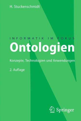 Ontologien: Konzepte, Technologien und Anwendungen (Informatik im Fokus) (German Edition)