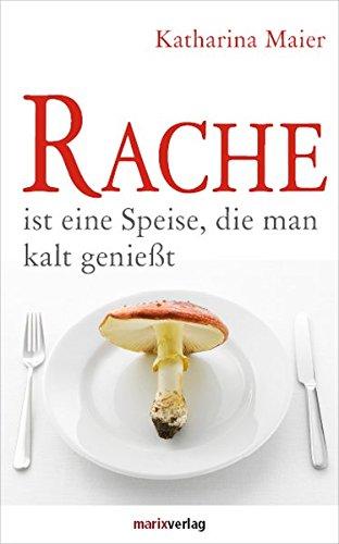 rache-ist-eine-speise-die-man-kalt-geniesst