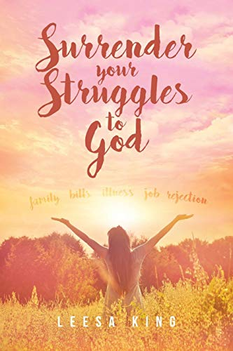 Surrender Your Struggles to God