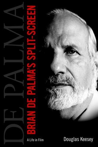 Brian De Palma's Split-Screen: A Life in Film
