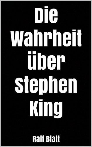 Die Wahrheit über Stephen King German Edition