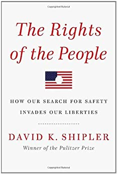 The Rights of the People by [Shipler, David K.]