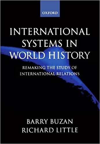 International Systems in World History: Remaking the Study ...