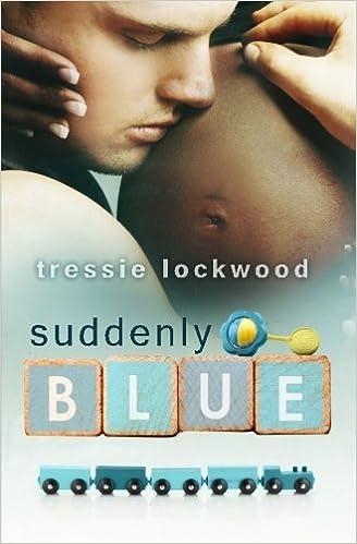 Suddenly Blue Tressie Lockwood 9781500284442 Amazon Books