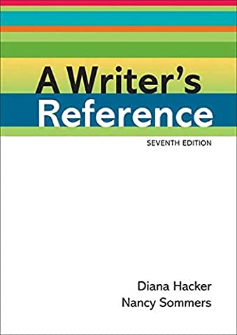 A Writer's Reference (Rules For Writers 7th)
