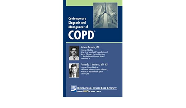 Contemporary Diagnosis and Management of COPD: Antonio, M.D. ...