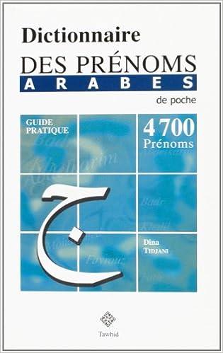 Livre gratuits en ligne Dictionnaire des prénoms arabes (de Poche) - 4700 prénoms pdf epub