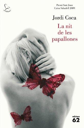 la-nit-de-les-papallones-premi-sant-joan-caixa-sabadell-2009-el-balanci-catalan-edition