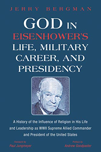 Bergman's book cover: God in Eisenhower's Life, Military Career, and Presidency