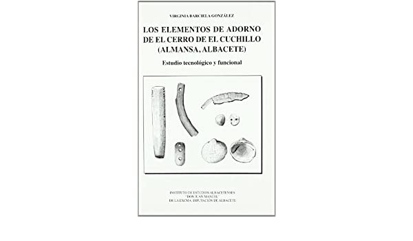 Elementos de Adorno de el Cerro de el Cuchillo, Los. Almansa ...
