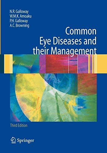 Common Eye Diseases and their Management (Common Eye Diseases and Their Management (Galloway))