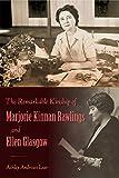 The Remarkable Kinship of Marjorie Kinnan