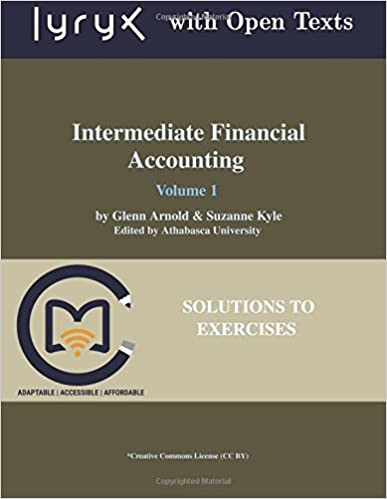 Book Intermediate Financial Accounting: Volume 1 Solutions to Exercises