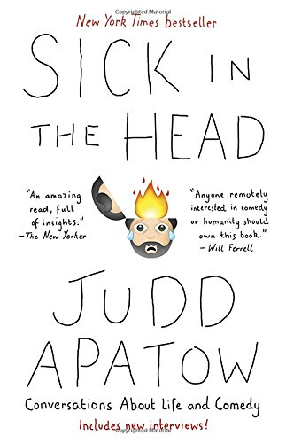 Sick In The Head: Conversations About Life And Comedy