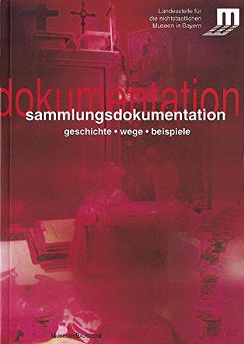 sammlungsdokumentation-geschichte-wege-beispiele-museumsbausteine