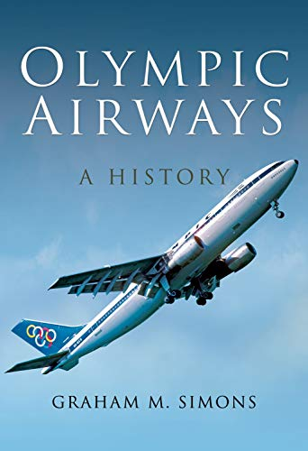 Olympic Airways: A History ()