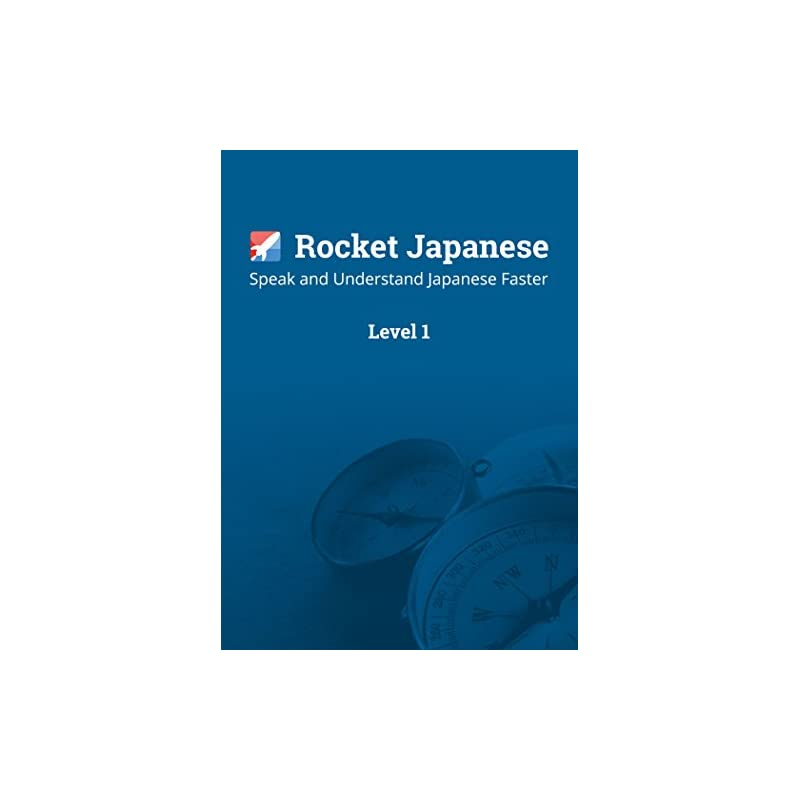 Learn Japanese with Rocket Japanese Leve