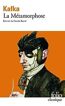 La métamorphose  par Franz Kafka