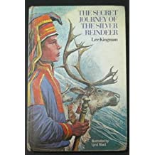 The secret journey of the silver reindeer
