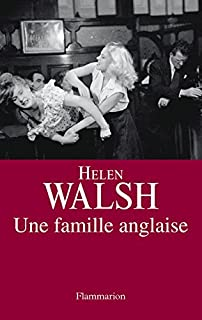 Une famille anglaise, Walsh, Helen
