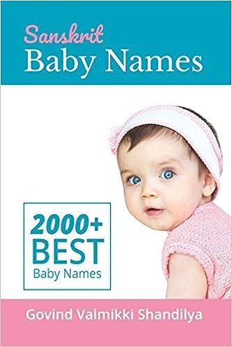 Sanskrit Baby Names: 2000+ Best Baby Names [6/5/2017] Mr