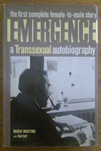 Emergence: A transsexual autobiography First Edition by Martino, Mario (1977) Hardcover