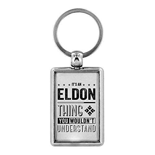 Keychains For Boyfriend - It's an Eldon Thing You Wouldn't Understand - Mens Gifts Ideas For Valentine's, Birthday Gifts, Anniversary Gifts For Him, Personalised Keychains Novelty Gifts