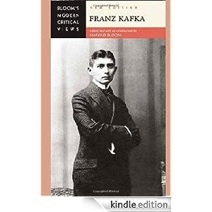 Franz Kafka (Bloom's Modern Critical Views) Harold Bloom