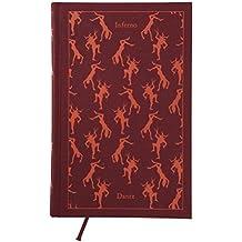 The Divine Comedy: Volume 1: Inferno (A Penguin Classics Hardcover)