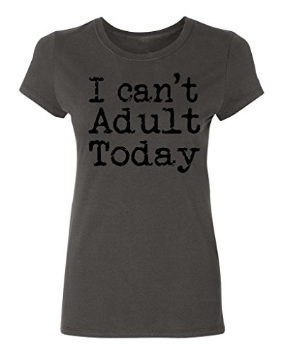 P&B I CAN'T ADULT TODAY Women's T-shirt