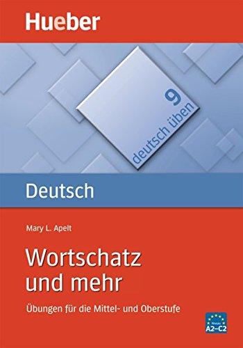 Deutsch üben, neue Rechtschreibung, Bd.9, Wortschatz und mehr: Bd 9