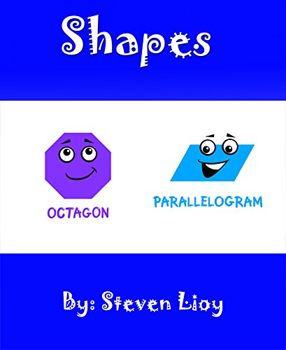 Basic Shapes For Kids: A little kids first shapes book (A Kids Discovery Book Series)