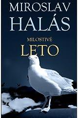 Milostivé leto (Slovak Edition) by Miroslav Halás (2011-04-02) Paperback