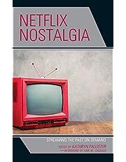 Netflix Nostalgia: Streaming the Past on Demand