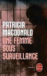 """Afficher """"Une femme sous surveillance"""""""